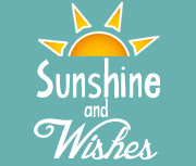 Sunshine and Wishes